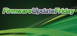 Firmware Update Friday - Week 1 2012
