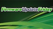 Firmware Update Friday - Week 11 2012