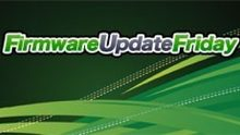 Firmware Update Friday - Week 13 2012