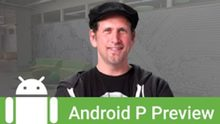 Google geeft eerste preview Android P vrij