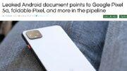 Intern document over Google Pixel 5a en foldable Pixel gelekt