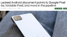 Internal document mentions Google Pixel 5a and foldable Pixel