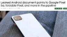 El documento interno menciona a Google Pixel 5a y Pixel plegable