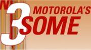 Slim, slimmer, slimmest? Can it be more slimmer? Yes, the Motorola 3some!